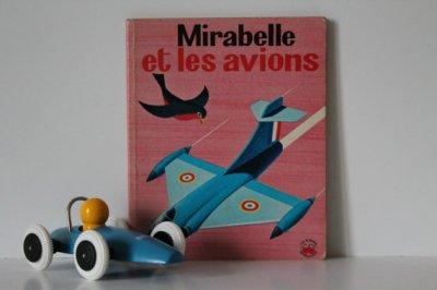 """★Livre pour enfants """"Mirabelle et les avions"""" ALAIN GREE - 60s★12€ + fdp"""